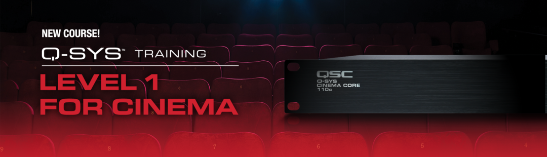 QSC Introduces New Training for Q-SYS Cinema Applications